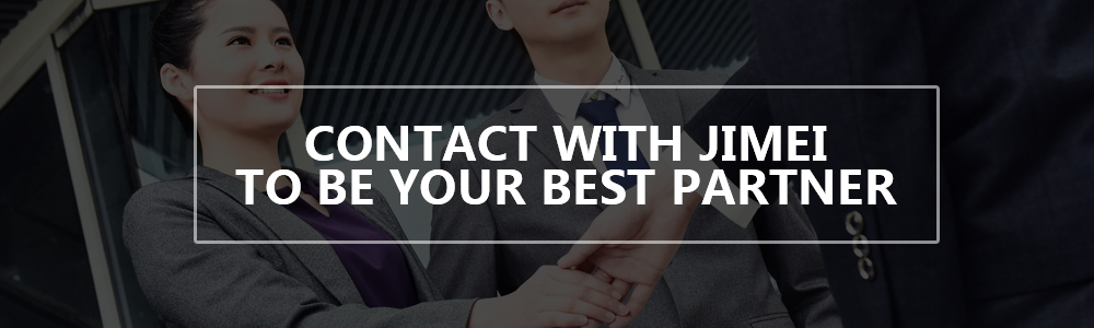 contact with jimei to be your best partner